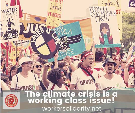 The climate crisis is a working class issue